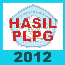 hasil kelulusan PLPG 2012